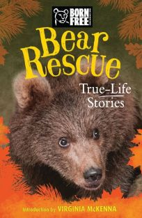 BEAR RESCUE TRUE-LIFE STORIES