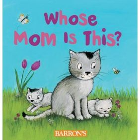 WHOSE MOM IS THIS? BOARD BOOK