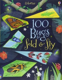 100 BUGS TO FOLD & FLY BOOK