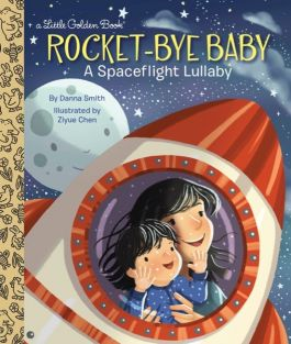 ROCKET-BYE BABY: A SPACEFLIGHT