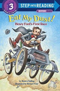 EAT MY DUST! HENRY FORD'S FIRS