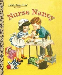 NURSE NANCY-LITTLE GOLDEN BOOK