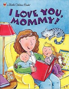 I LOVE YOU, MOMMY!-LITTLE GOLD