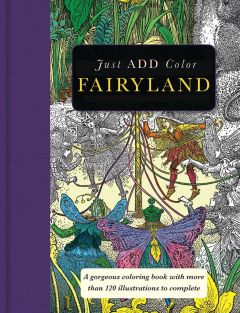 JUST ADD COLOR FAIRYLAND