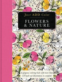 JUST ADD COLOR FLOWERS/NATURE