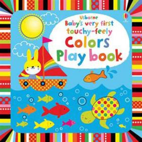 BABY'S TOUCHY-FEELY COLORS PLAYBOOK