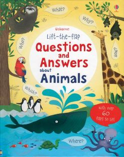 LIFT-THE-FLAP QUESTIONS/ANSWERS/ANIMALS