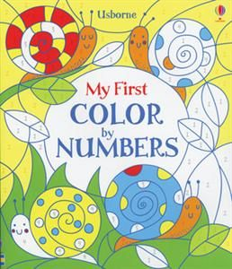 MY FIRST COLOR BY NUMBERS BOOK