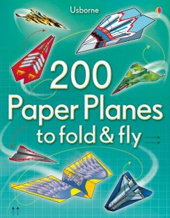 200 PAPER PLANES TO FOLD/FLY