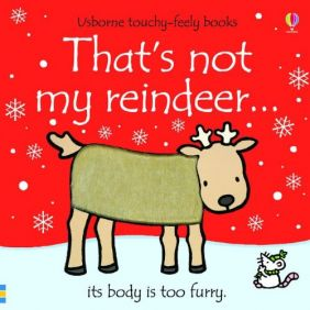 THAT'S NOT MY REINDEER... TOUC