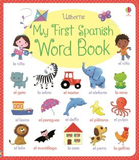 MY FIRST SPANISH WORD BOOK