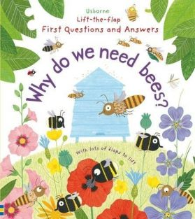 WHY DO WE NEED BEES? LIFT/FLAP