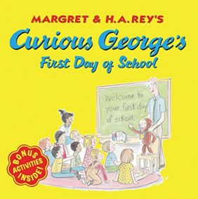 CURIOUS GEORGE FIRST DAY/SCHOO