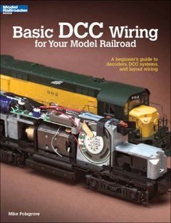 BASIC DCC WIRING FOR YOUR MRR