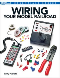 WIRING YOUR MODEL RAILROAD BOO