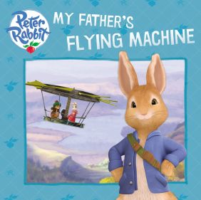 (SALE) PETER RABBIT-MY FATHER'S FLYIN