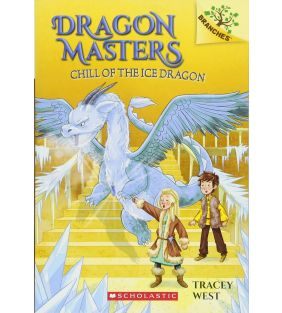 scholastic_dragon-masters-chill-of-the-ice_01.jpeg