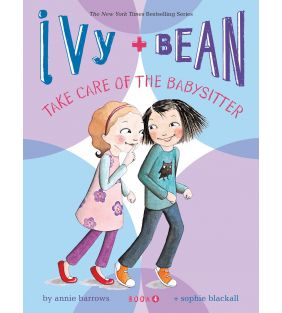 scholastic_ivy-bean-book-4-take-care-of-the-babysitter_01.jpg