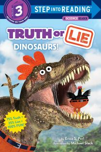 step-into-reading-3_truth-or-lie-dinosaurs_01.jpg