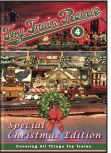 (SALE) TOY TRAIN REVUE, PART 4  XMAS