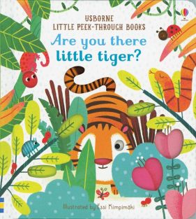 usborne_little-peek-through_are-you-there-little-tiger_01.jpg