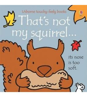 usborne_thats-not-my-squirrel-touchy-feely_01.jpg