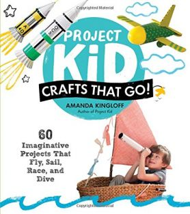 PROJECT KID: CRAFTS THAT GO! B
